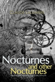 Nocturnes and Other Nocturnes ebook by Claude Lalumière