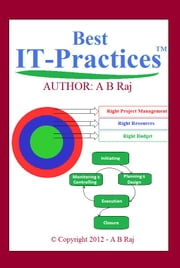 Best IT-Practices ebook by B Raj A