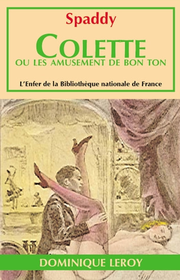 Colette ou Les Amusements de bon ton ebook by Renée Dunan,Spaddy