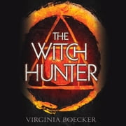 The Witch Hunter audiobook by Virginia Boecker