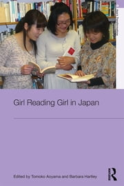 Girl Reading Girl in Japan ebook by Tomoko Aoyama,Barbara Hartley