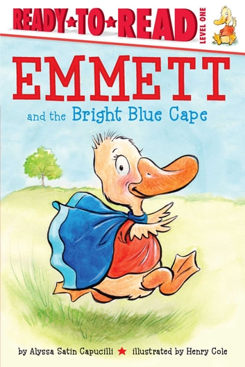 Emmett and the Bright Blue Cape ebook by Alyssa Satin Capucilli