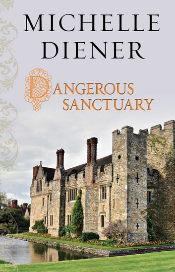 Dangerous Sanctuary ebook by Michelle Diener