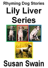 Lily Liver Series ebook by Susan Swain