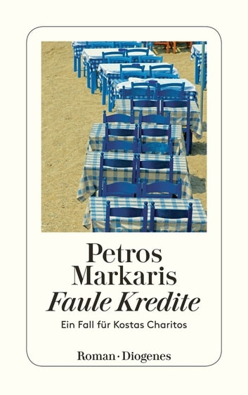 Faule Kredite - Ein Fall für Kostas Charitos ebook by Petros Markaris