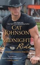 Midnight Ride ebook by Cat Johnson