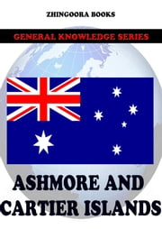 Ashmore and Cartier Islands ebook by Zhingoora Books