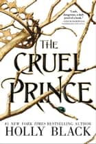 The Cruel Prince ekitaplar by Holly Black