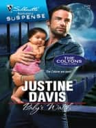 Baby's Watch ebook by Justine Davis