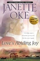 Love's Abiding Joy (Love Comes Softly Book #4) ebook by