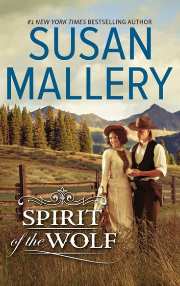 Spirit Of The Wolf (Mills & Boon M&B) ebook by Susan Mallery