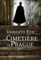 Le cimetière de Prague ebook by Umberto Eco