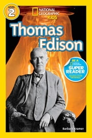 National Geographic Readers: Thomas Edison ebook by Barbara Kramer