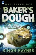 Baker's Dough ebook by Simon Haynes