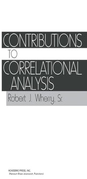 Contributions to Correlational Analysis ebook by Wherry, Robert J.
