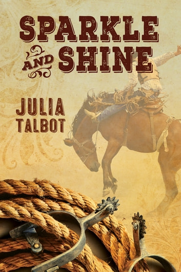 Sparkle and Shine ebook by Julia Talbot