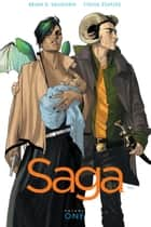 Saga, Vol. 1 ebook by Brian K. Vaughan, Fiona Staples