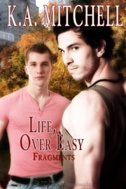 Life, Over Easy ebook by K.A. Mitchell