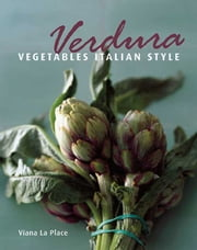 Verdura - Vegetables Italian Style ebook by Viana La Place