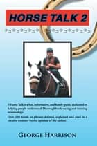 Horse Talk 2 ebook by