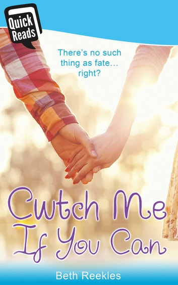 Cwtch Me If You Can ebook by Beth Reekles
