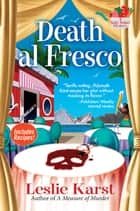 Death al Fresco - A Sally Solari Mystery ebook by Leslie Karst