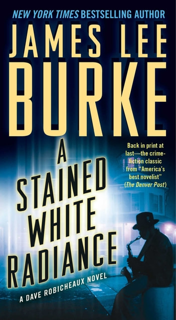 A Stained White Radiance ebook by James Lee Burke