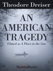 An American Tragedy ebook by Theodore Dreiser