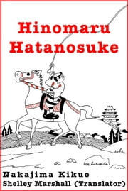 Hinomaru Hatanosuke ebook by Shelley Marshall