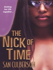 The Nick Of Time ebook by Culberson, San