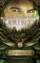 Die Legenden von Karinth 2 ebook by C. M. Spoerri
