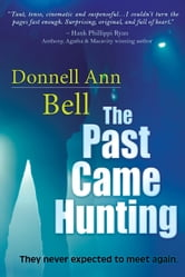 The Past Came Hunting ebook by Donnell Ann Bell