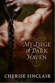 My Liege of Dark Haven ebook by Cherise Sinclair