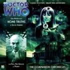 Doctor Who: Home Truths - The Companion Chronicles audiobook by Simon Guerrier