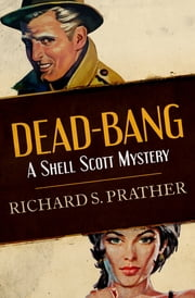 Dead-Bang ebook by Richard S. Prather