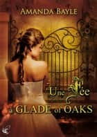 Une fée à Glade of Oaks ebook by Amanda Bayle