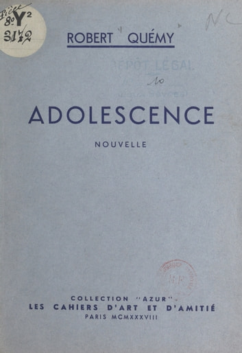 Adolescence ebook by Robert Quémy,Paul Mourousy