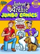 Jughead & Archie Comics Double Digest #15 ebook by Archie Superstars