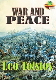War and Peace: The Longest Novels - (With Audiobook Link) ebook by Leo Tolstoy