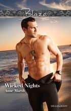 Wicked Nights ebook by Anne Marsh