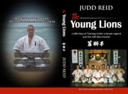 The Young Lions ebook by Judd Reid,Norm Schriever,Anton Cavka