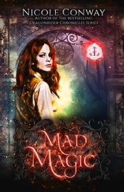 Mad Magic ebook by Nicole Conway