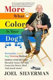 More What Color is Your Dog? ebook by Joel Silverman