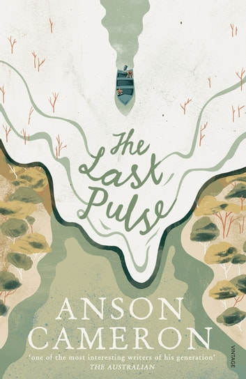 The Last Pulse ebook by Anson Cameron