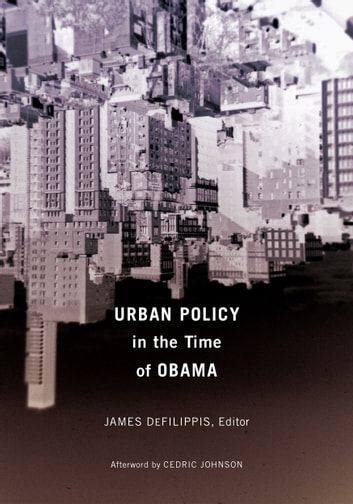 Urban Policy in the Time of Obama ebook by
