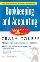 Schaum's Easy Outline of Bookkeeping and Accounting ebook by Lerner, Joel