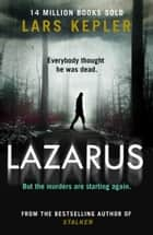 Lazarus (Joona Linna, Book 7) ebook by Lars Kepler