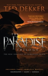 The Paradise Trilogy ebook by Ted Dekker