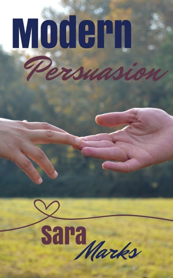 Modern Persuasion ebook by Sara Marks