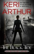 The Black Tide ebook by Keri Arthur